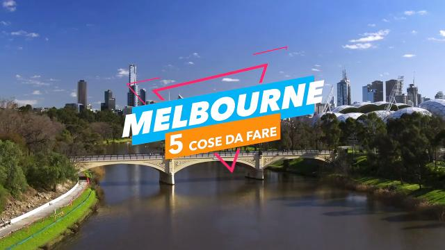 5 cose da fare a: melbourne video virgilio